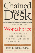 Chained to the Desk (Third Edition) Cover