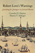 Robert Love's Warnings: Searching for Strangers in Colonial Boston