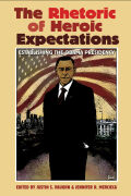 The Rhetoric of Heroic Expectations: Establishing the Obama Presidency