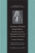 Institutes of Divine Jurisprudence, with Selections from Foundations of the Law of Nature and Nations Cover