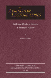 Faith and Doubt as Partners in Mormon History