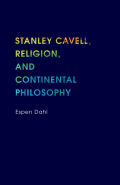 Stanley Cavell, Religion, and Continental Philosophy cover