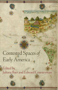 Contested Spaces of Early America Cover