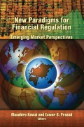 New Paradigms for Financial Regulation: Emerging Market Perspectives