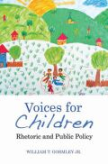 Voices for Children: Rhetoric and Public Policy