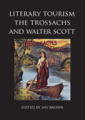 Literary Tourism, the Trossachs, and Walter Scott Cover