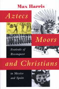 Aztecs, Moors, and Christians Cover