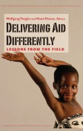 Delivering Aid Differently: Lessons from the Field