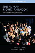 The Human Rights Paradox: Universality and Its Discontents