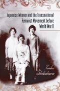 Japanese Women and the Transnational Feminist Movement before World War II cover