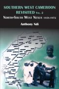 Southern West Cameroon Revisited Volume Two: Southern West Cameroon Revisited Volume Two
