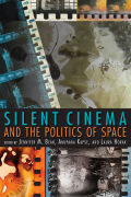 Silent Cinema and the Politics of Space Cover