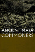 Ancient Maya Commoners Cover