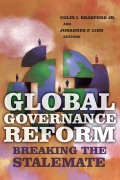 Global Governance Reform: Breaking the Stalemate