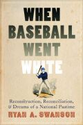 When Baseball Went White cover