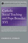 Catholic Social Teaching and Pope Benedict XVI Cover
