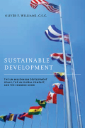 Sustainable Development: The UN Millennium Development Goals, the UN Global Compact, and the Common Good