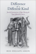 Difference of a Different Kind: Jewish Constructions of Race During the Long Eighteenth Century