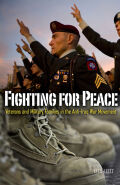 Fighting for Peace: Veterans and Military Families in the Anti–Iraq War Movement