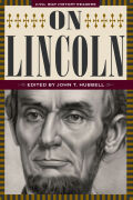 On Lincoln: Civil War History Readers, Volume 3