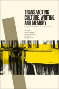 Trans/acting Culture, Writing, and Memory Cover