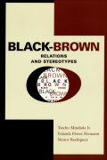 Black-Brown Relations and Stereotypes Cover