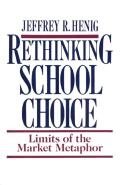 Rethinking School Choice