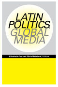 Latin Politics, Global Media