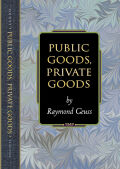 Public Goods, Private Goods cover