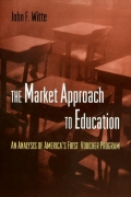 The Market Approach to Education
