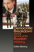 Democratic Breakdown and the Decline of the Russian Military Cover