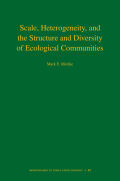 Scale, Heterogeneity, and the Structure and Diversity of Ecological Communities