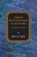 Taking Wittgenstein at His Word: A Textual Study