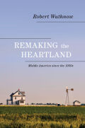 Remaking the Heartland Cover