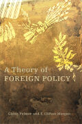A Theory of Foreign Policy
