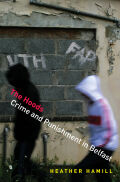 The Hoods: Crime and Punishment in Belfast