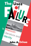 The Uses of Failure in Mexican Literature and Identity cover