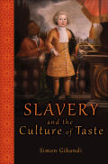 Slavery and the Culture of Taste