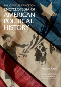 The Concise Princeton Encyclopedia of American Political History Cover
