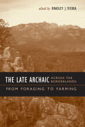 The Late Archaic across the Borderlands