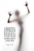 Anorexia Nervosa and Family Therapy in a Chinese Context Cover