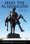 Send the Alabamians: World War I Fighters in the Rainbow Division