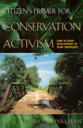 Citizen's Primer for Conservation Activism