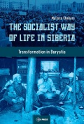 The Socialist Way of Life in Siberia cover
