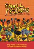 Small Friends and other stories and poems: Small Friends and other stories and poems