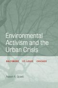 Environmental Activism and the Urban Crisis Cover