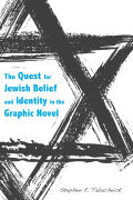 The Quest for Jewish Belief and Identity in the Graphic Novel cover