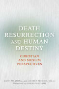 Death, Resurrection, and Human Destiny Cover