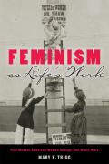 Feminism as Life's Work cover