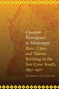 Choctaw Resurgence in Mississippi Cover